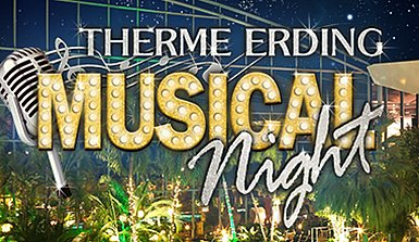 Therme Erding Musical Night